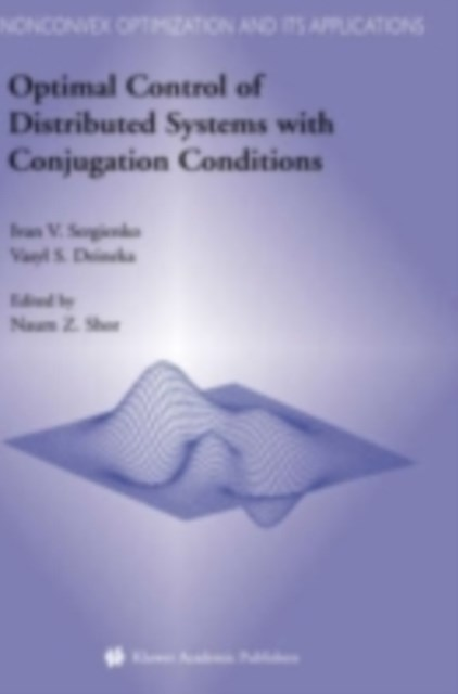 (ebook) Optimal Control of Distributed Systems with Conjugation Conditions
