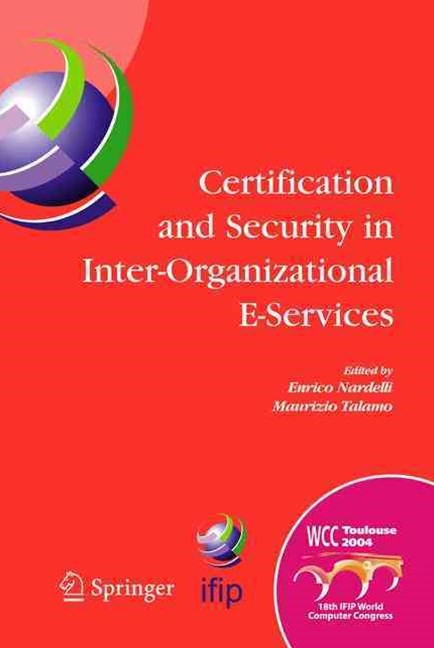 Certification and Security in Inter-Organizational E-Services