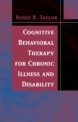(ebook) Cognitive Behavioral Therapy for Chronic Illness and Disability