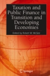 (ebook) Taxation and Public Finance in Transition and Developing Economies - Business & Finance Accounting