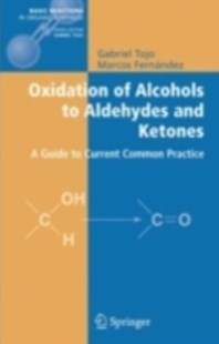 (ebook) Oxidation of Alcohols to Aldehydes and Ketones - Science & Technology Chemistry
