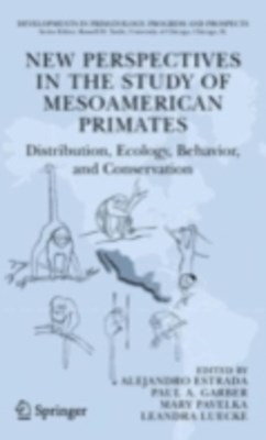 (ebook) New Perspectives in the Study of Mesoamerican Primates