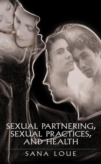 (ebook) Sexual Partnering, Sexual Practices, and Health