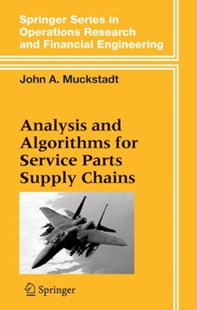 (ebook) Analysis and Algorithms for Service Parts Supply Chains - Business & Finance Ecommerce
