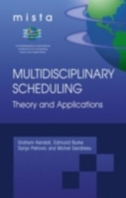 (ebook) Multidisciplinary Scheduling: Theory and Applications