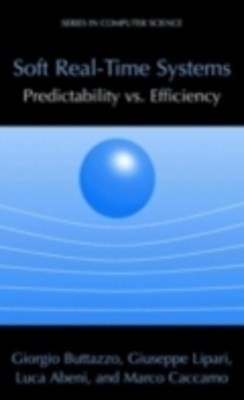 (ebook) Soft Real-Time Systems: Predictability vs. Efficiency