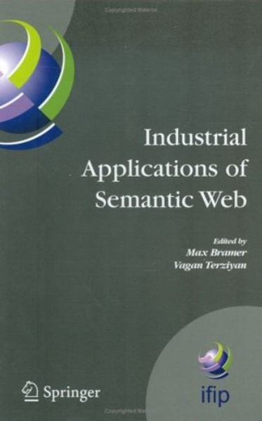 Industrial Appilcations of Semantic Web