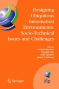 (ebook) Designing Ubiquitous Information Environments: Socio-Technical Issues and Challenges - Business & Finance Ecommerce