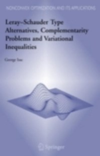 (ebook) Leray-Schauder Type Alternatives, Complementarity Problems and Variational Inequalities - Reference