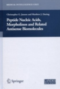 (ebook) Peptide Nucleic Acids, Morpholinos and Related Antisense Biomolecules - Reference Medicine