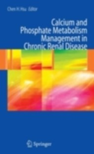 (ebook) Calcium and Phosphate Metabolism Management in Chronic Renal Disease - Reference Medicine