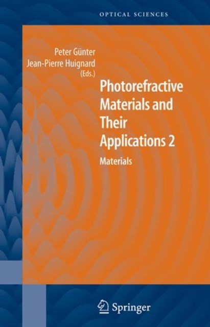 Photorefractive Materials and Their Applications 2