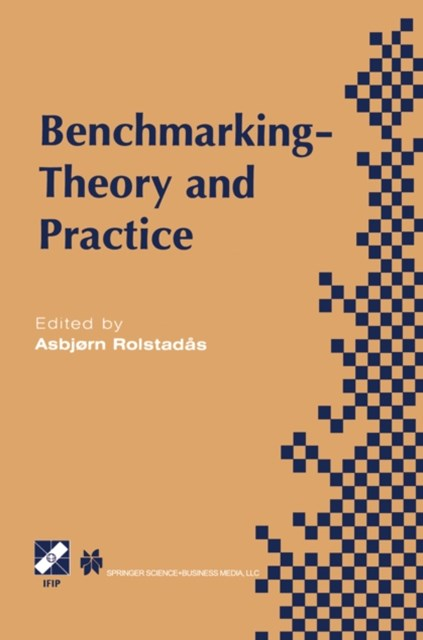 Benchmarking - Theory and Practice