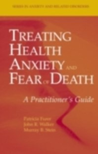 (ebook) Treating Health Anxiety and Fear of Death - Family & Relationships Family Dynamics
