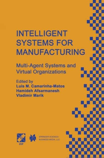 Intelligent Systems for Manufacturing