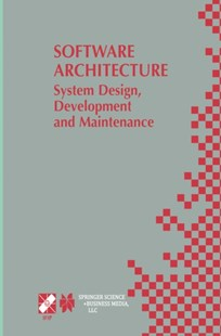 (ebook) Software Architecture: System Design, Development and Maintenance - Computing Programming