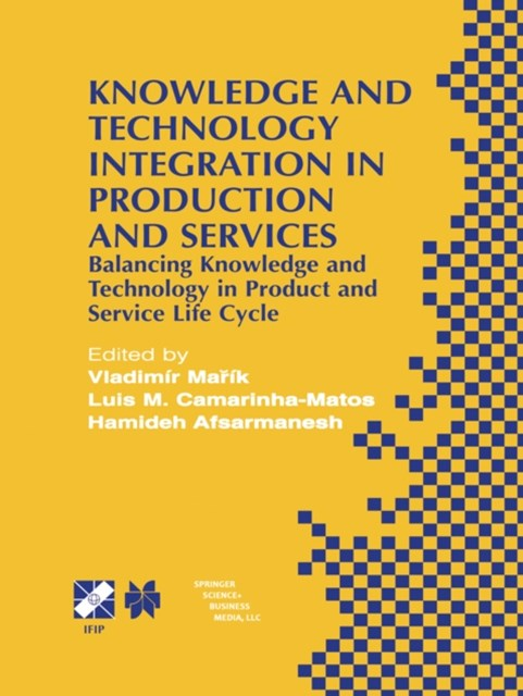 Knowledge and Technology Integration in Production and Services