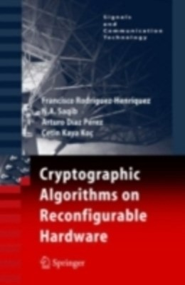 (ebook) Cryptographic Algorithms on Reconfigurable Hardware