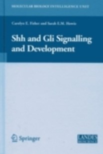 (ebook) Shh and Gli Signalling in Development - Reference Medicine
