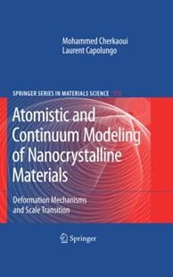 (ebook) Atomistic and Continuum Modeling of Nanocrystalline Materials - Science & Technology Chemistry