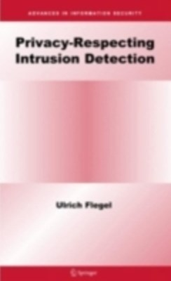 Privacy-Respecting Intrusion Detection
