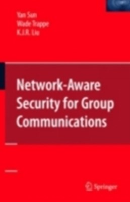 (ebook) Network-Aware Security for Group Communications