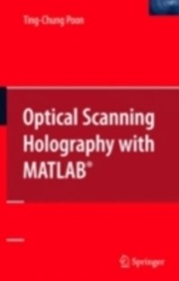 (ebook) Optical Scanning Holography with MATLAB(R) - Computing Program Guides