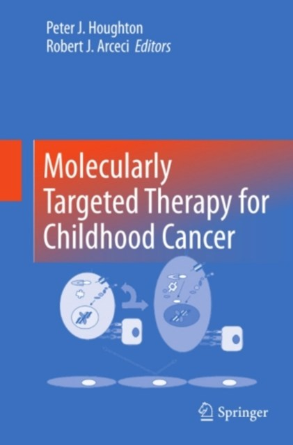 (ebook) Molecularly Targeted Therapy for Childhood Cancer