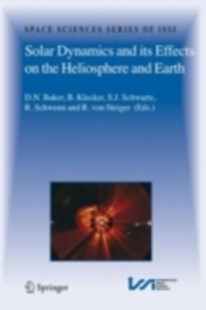 (ebook) Solar Dynamics and its Effects on the Heliosphere and Earth - Science & Technology Astronomy