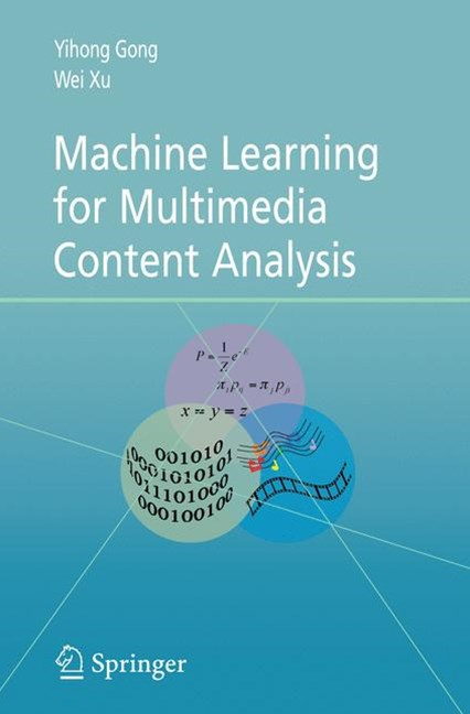 Machine Learning for Multimedia Content Analysis