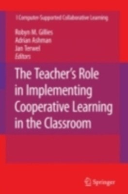 Teacher's Role in Implementing Cooperative Learning in the Classroom