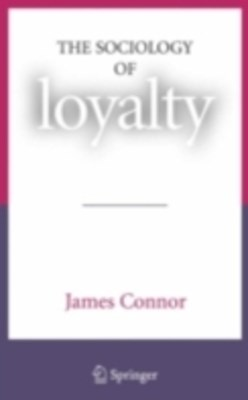 Sociology of Loyalty