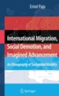 (ebook) International Migration, Social Demotion, and Imagined Advancement - Business & Finance Ecommerce