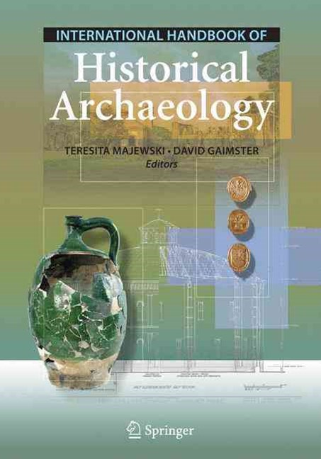 International Handbook of Historical Archaeology