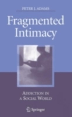 Fragmented Intimacy