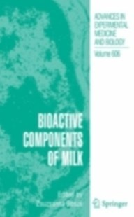 (ebook) Bioactive Components of Milk - Science & Technology Chemistry