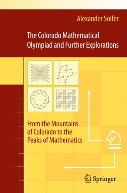 Colorado Mathematical Olympiad and Further Explorations