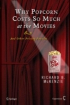 (ebook) Why Popcorn Costs So Much at the Movies