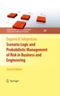 (ebook) Scenario Logic and Probabilistic Management of Risk in Business and Engineering - Business & Finance Business Communication