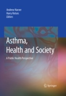 (ebook) Asthma, Health and Society - Reference Medicine