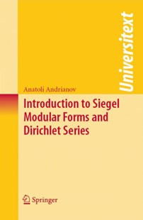 (ebook) Introduction to Siegel Modular Forms and Dirichlet Series - Science & Technology Mathematics