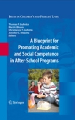 Blueprint for Promoting Academic and Social Competence in After-School Programs
