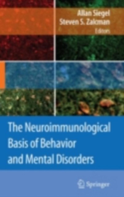 Neuroimmunological Basis of Behavior and Mental Disorders