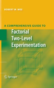 (ebook) Comprehensive Guide to Factorial Two-Level Experimentation - Business & Finance Sales & Marketing