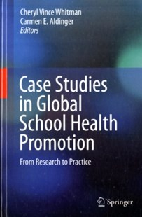 (ebook) Case Studies in Global School Health Promotion - Education Teaching Guides