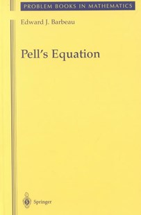 Pell's Equation by Edward J. Barbeau (9780387955292) - HardCover - Science & Technology Mathematics