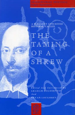 A Pleasant Conceited Historie, Called the Taming of a Shrew