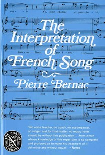 Interpretation of French Song by Pierre Bernac (9780393008784) - PaperBack - Entertainment Music General