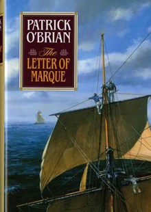 The Letter of Marque by Patrick O'Brian (9780393028744) - HardCover - Adventure Fiction Modern