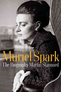 Muriel Spark by Martin Stannard (9780393051742) - HardCover - Biographies General Biographies